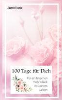 100 Tage F  r Dich PDF