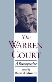 The Warren Court: A Retrospective