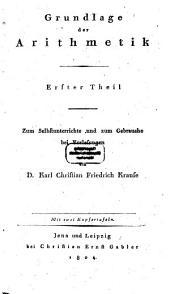 Grundlage eines philosophischen Systems der Mathematik: Band 1