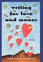 Writing for Love and Money PDF