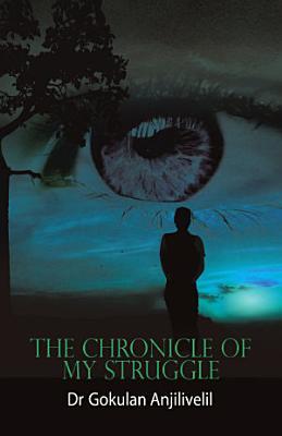 The Chronicle of My Struggle PDF