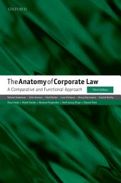 The Anatomy of Corporate Law: A Comparative and Functional Approach, Edition 3