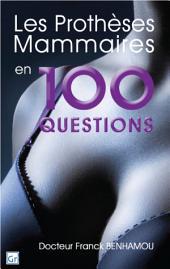 """Les prothèses mammaires en 100 questions"" : docteur franck benhamou"