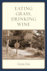 Eating Grass  Drinking Wine PDF