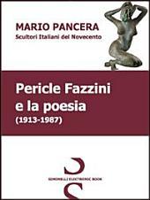 Pericle Fazzini e la poesia. Scultori italiani del Novecento