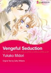 Vengeful Seduction: Harlequin Comics