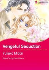 Vengeful Seduction: Harlequin Comics