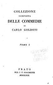 Collezione completa delle commedie: Volume 1