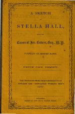 A Sketch of Stella Hall, with the Career of Jos. Cowen, Esq., M.P.