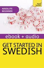 Get Started in Beginner's Swedish: Teach Yourself