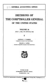 Decisions of the Comptroller General of the United States: Volume 24