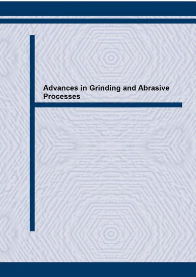 Advances in Grinding and Abrasive Processes PDF