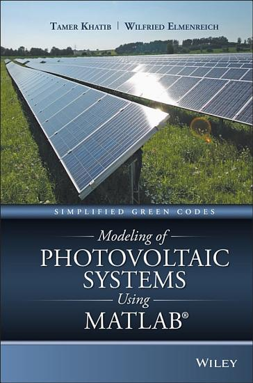 Modeling of Photovoltaic Systems Using MATLAB PDF