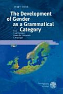 The Development of Gender as a Grammatical Category