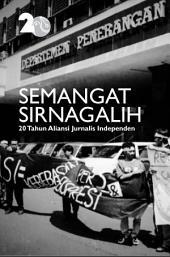 Semangat Sirnagalih: 20 Tahun Aliansi Jurnalis Independen