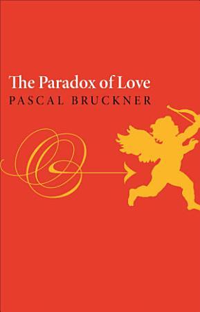 The Paradox of Love PDF