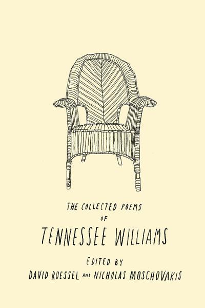 Download The Collected Poems of Tennessee Williams Book