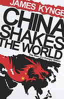 China Shakes The World(financial Times Business Book Of The Year 2006)