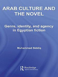 Arab Culture and the Novel PDF