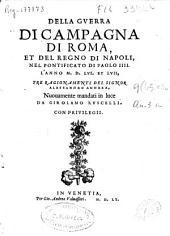 Della guerra di Campagna di Roma et del Regno di Napoli, nel pontificato di Paolo IIII, l'anno MDLVI et LVII: tre ragionamenti