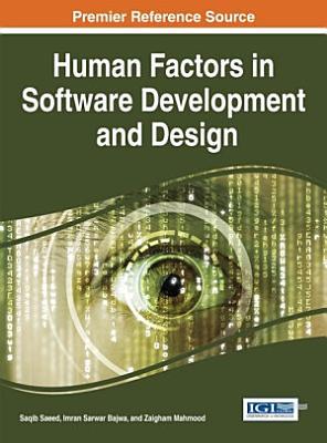Human Factors in Software Development and Design