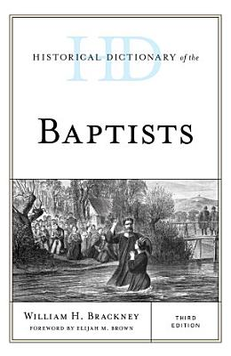Historical Dictionary of the Baptists PDF