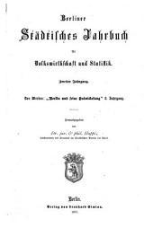 Berliner städtisches Jahrbuch für Volkswirthschaft und Statistik: Band 2