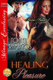 Healing Pleasure [Rescue Ranch 1]