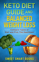 Keto Diet Guide and Balanced Weight Loss PDF