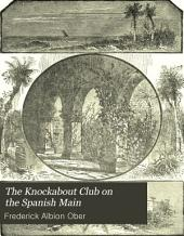 The Knockabout Club on the Spanish Main