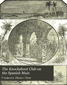 The Knockabout Club on the Spanish Main PDF