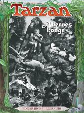Tarzan - Abernes konge: Bind 1