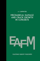 Mechanical damage and crack growth in concrete: Plastic collapse to brittle fracture