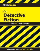 CliffsNotes on Detective Fiction