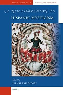 A New Companion to Hispanic Mysticism PDF