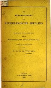 De grondbeginselen der Nederlandsche spelling: regeling der spelling voor het Woordenboek der Nederlandsche Taal