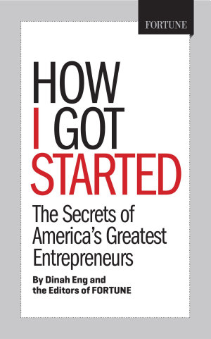 Fortune How I Got Started