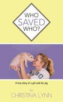 Who Saved Who?