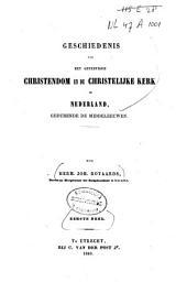 Geschiedenis van het christendom en de christelijke kerk in Nederland