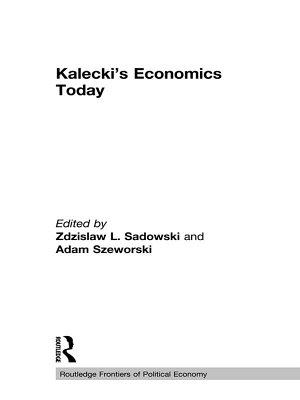 Kalecki s Economics Today PDF