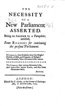 The Necessity of a New Parliament Asserted