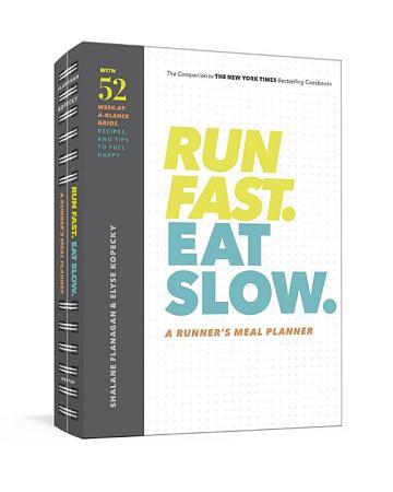 Run Fast  Eat Slow  Meal Planner PDF