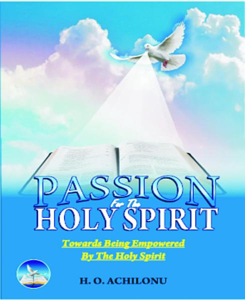 Download PASSION OFR THE HOLY SPIRIT Book