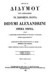 Didymu tu Alexandreōs ta Sōzomena panta: accedunt S. Amphilochii, Iconiensis episcopi et Nectarii Cp. patriarchae, scripta quae supersunt