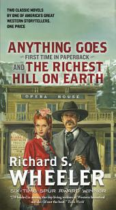 Anything Goes and The Richest Hill on Earth: Two Classic Westerns