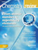 Chemistry Review Magazine Volume 28, 2018/19 Issue 3