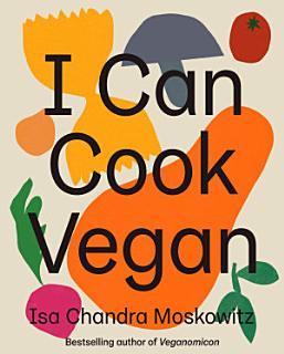 I Can Cook Vegan Book