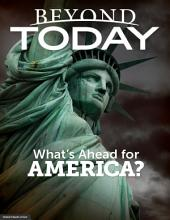 Beyond Today -- What's Ahead for America?