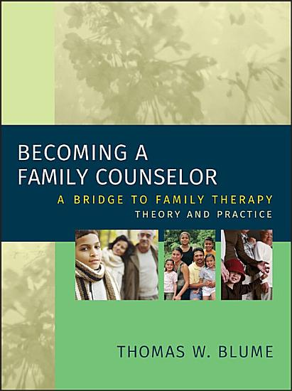 Becoming a Family Counselor PDF
