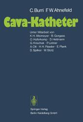 Cava-Katheter